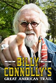 Billy Connolly's Great American Trail Poster - TV Show Forum, Cast, Reviews