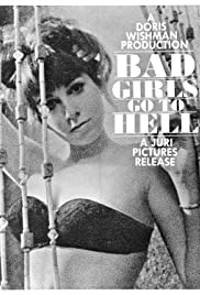 Bad Girls Go to Hell (1965) Poster - Movie Forum, Cast, Reviews