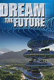 Dream the Future Poster