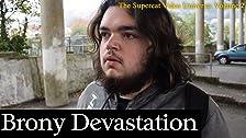 Brony Devastation