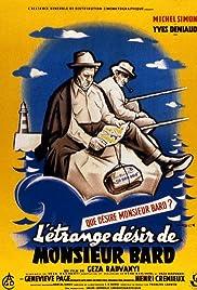 L'étrange désir de Monsieur Bard Poster