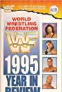 WWF 1995: The Year in Review
