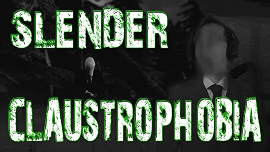 Slender: Claustrophobia by none