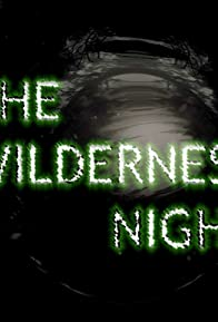 Primary photo for The Wilderness Night