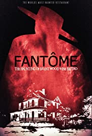 FANTÔME: The Haunting of Brentwood Wine Bistro