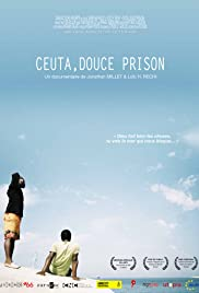 Ceuta, douce prison (2013) Poster - Movie Forum, Cast, Reviews