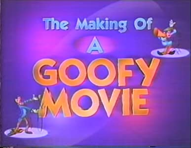 The Making of 'A Goofy Movie' by