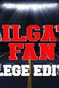 Primary photo for Tailgate Fan: College Edition