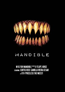 For watching online movie M Is for Mandible [Mp4]