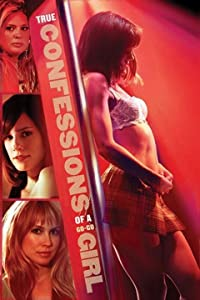 Watch online action movies hollywood Confessions of a Go-Go Girl [Quad]
