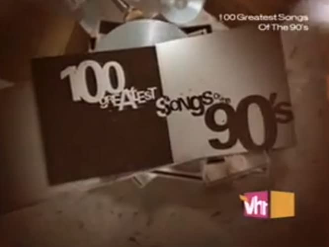 100 Greatest Songs of the 90s (2007-)