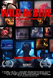 Wild in Blue (2015) Poster - Movie Forum, Cast, Reviews
