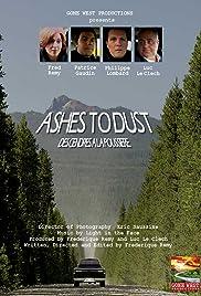 Des cendres à la poussière. Ashes to Dust. Poster