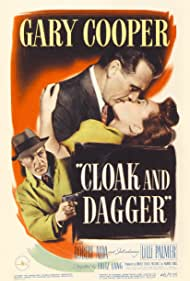 Cloak and Dagger (1946) Poster - Movie Forum, Cast, Reviews