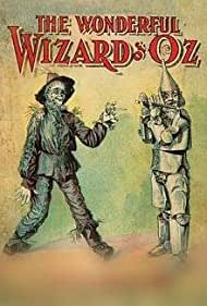 The Wonderful Wizard of Oz (1910) Poster - Movie Forum, Cast, Reviews