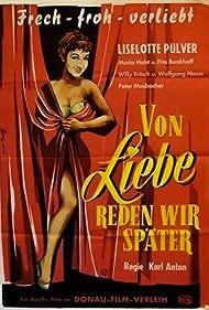 Von Liebe reden wir später (1953)