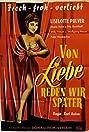 Von Liebe reden wir später (1953) Poster