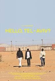 Hello, Tel Aviv? (2018)