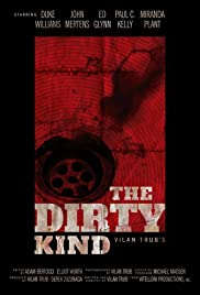 The Dirty Kind Poster