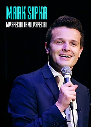 Where to stream Mark Sipka: My Special Family Special