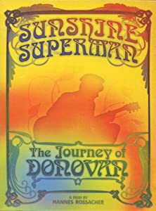 Full movies on youtube Sunshine Superman: The Journey of Donovan by [Full]