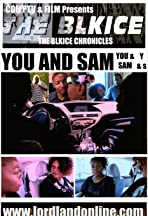 The BlkIce Chronicles: You and Sam