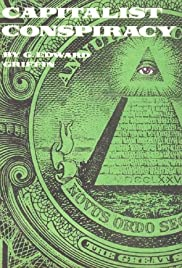 The Capitalist Conspiracy Poster