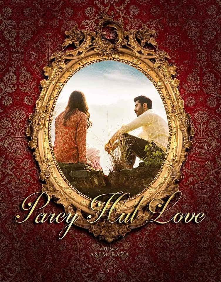 Parey Hut Love (2019) Lollywood 720p HDTvRip 1.2GB DL