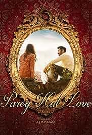Parey Hut Love 2019