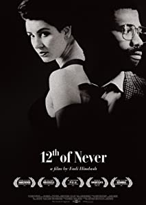 Movie trailers hd download 12th of Never [hdv]
