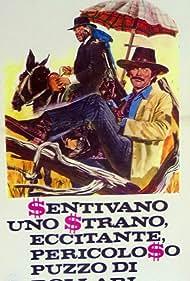 Sentivano uno strano, eccitante, pericoloso puzzo di dollari (1973)