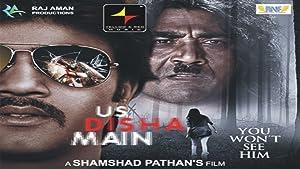 Us Disha Main movie, song and  lyrics
