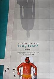 Sexy Beast(2000) Poster - Movie Forum, Cast, Reviews