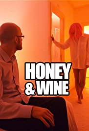 Honey and Wine Poster