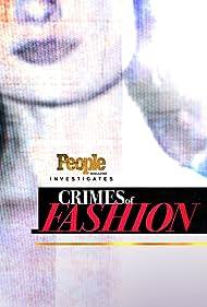 People Magazine Investigates: Crimes of Fashion (2018)