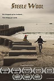 Steele Wool (2019) Poster - Movie Forum, Cast, Reviews