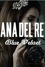 Lana Del Rey: Blue Velvet