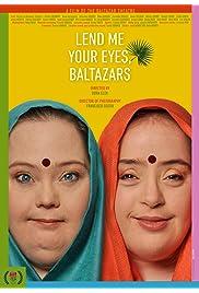 Lend Me Your Eyes, Baltazars