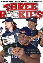 Three Rookies