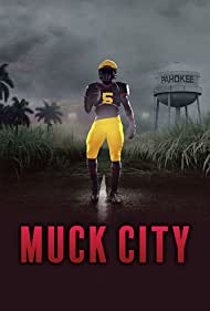 4th and Forever: Muck City (2020)