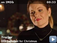 Switched For Christmas Cast.Switched For Christmas Tv Movie 2017 Imdb