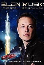 Elon Musk: The Real Life Iron Man