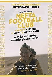 Nefta Football Club(2018) Poster - Movie Forum, Cast, Reviews