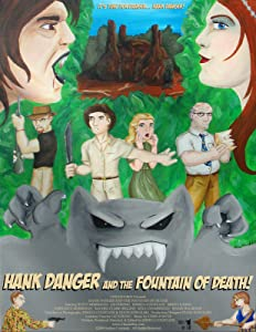 Watch online movie welcome Hank Danger and the Fountain of Death! by [flv]