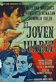 El joven Juárez Poster
