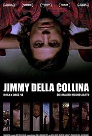 Jimmy della collina Poster