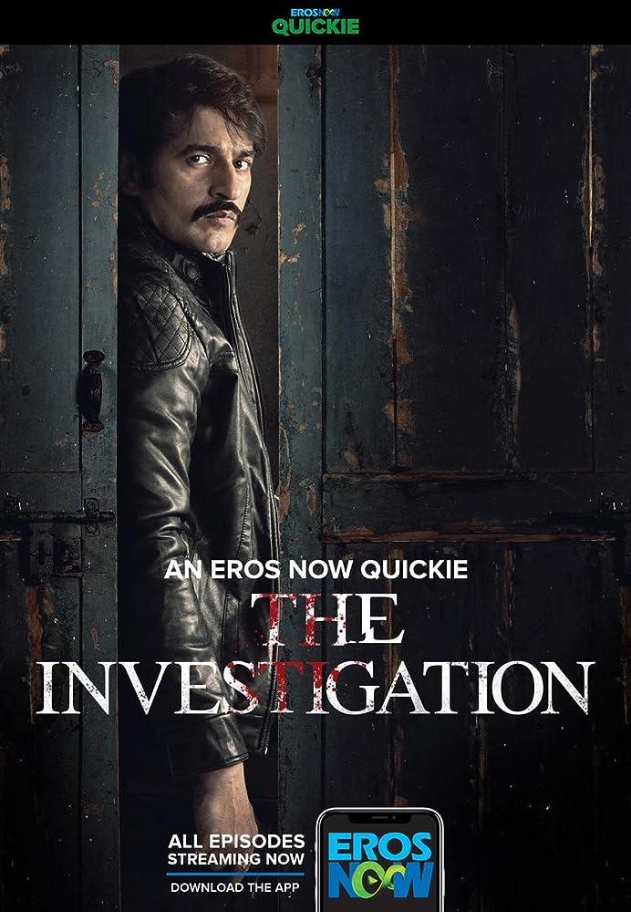 The Investigation (2019) Hindi Season 1 Complete