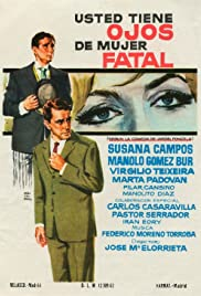 Usted tiene ojos de mujer fatal Poster