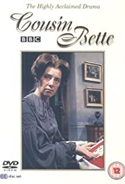 Cousin Bette Poster - TV Show Forum, Cast, Reviews