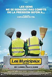 Primary photo for Les Municipaux, ces héros